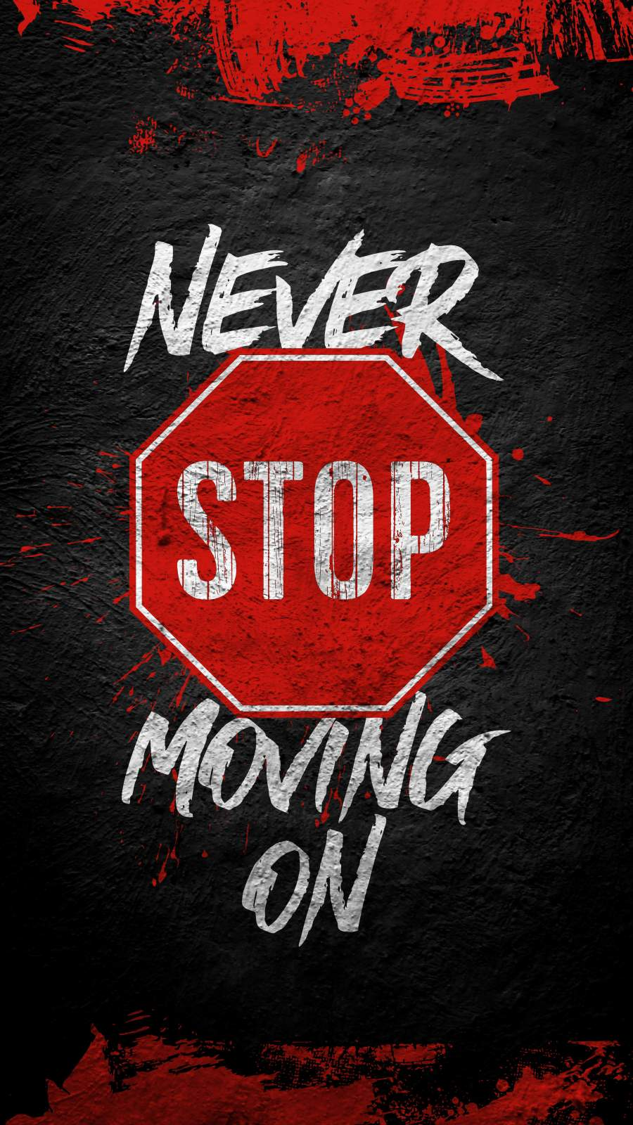 Never Stop Moving On