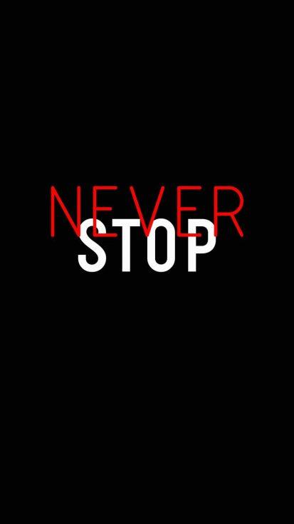 Never Stop iPhone Wallpaper