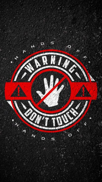 Warning Dont Touch My Phone