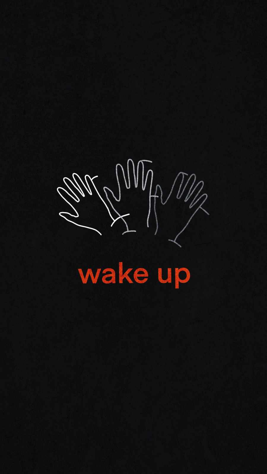 Wake UP iPhone Wallpaper