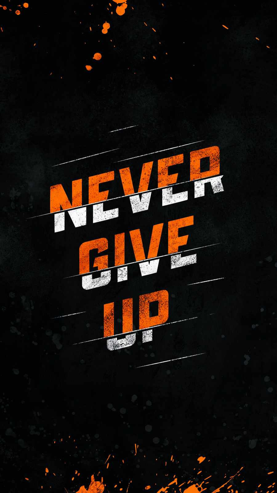 Never Give Up iPhone Wallpaper