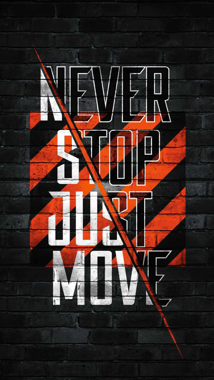 Never Stop Just Move