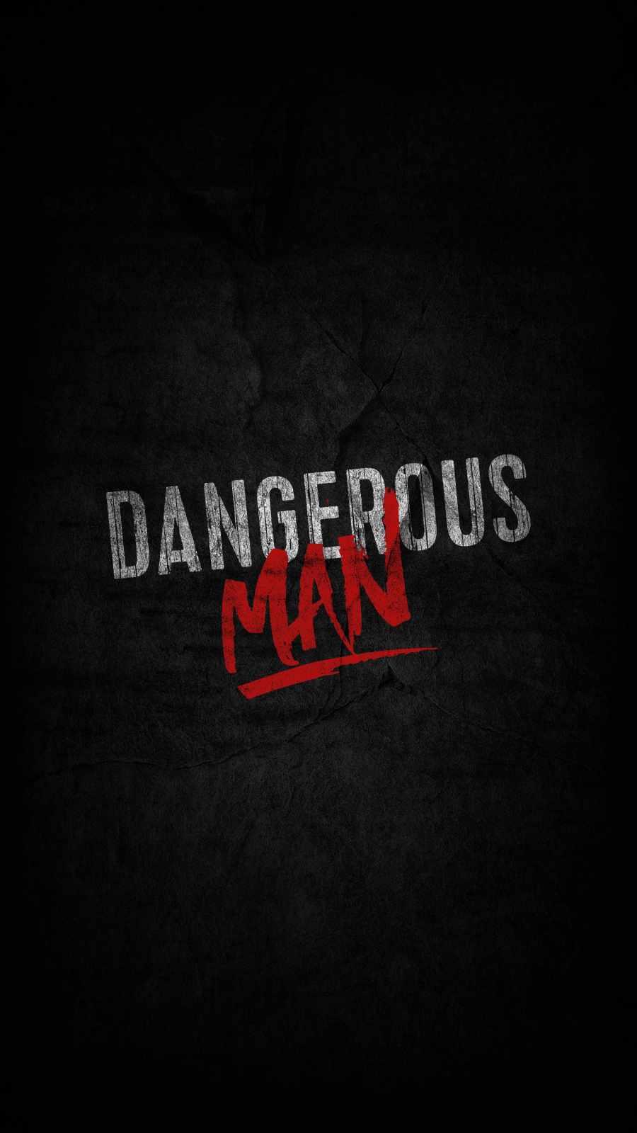 Dangerous Man iPhone Wallpaper