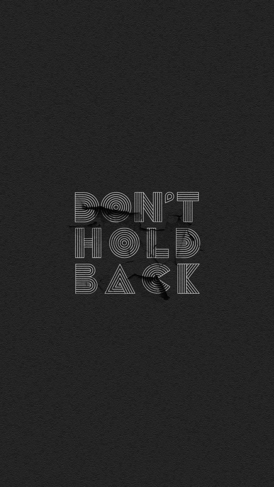 Dont Hold Back