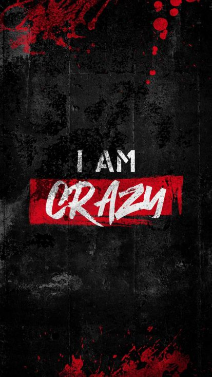 I Am Crazy iPhone Wallpaper