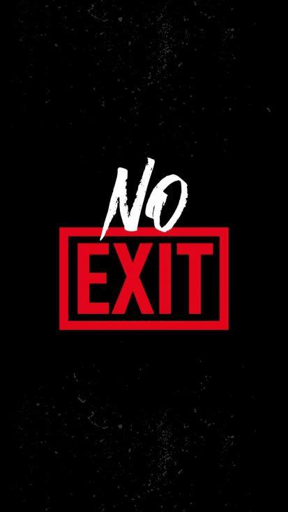 No Exit iPhone Wallpaper