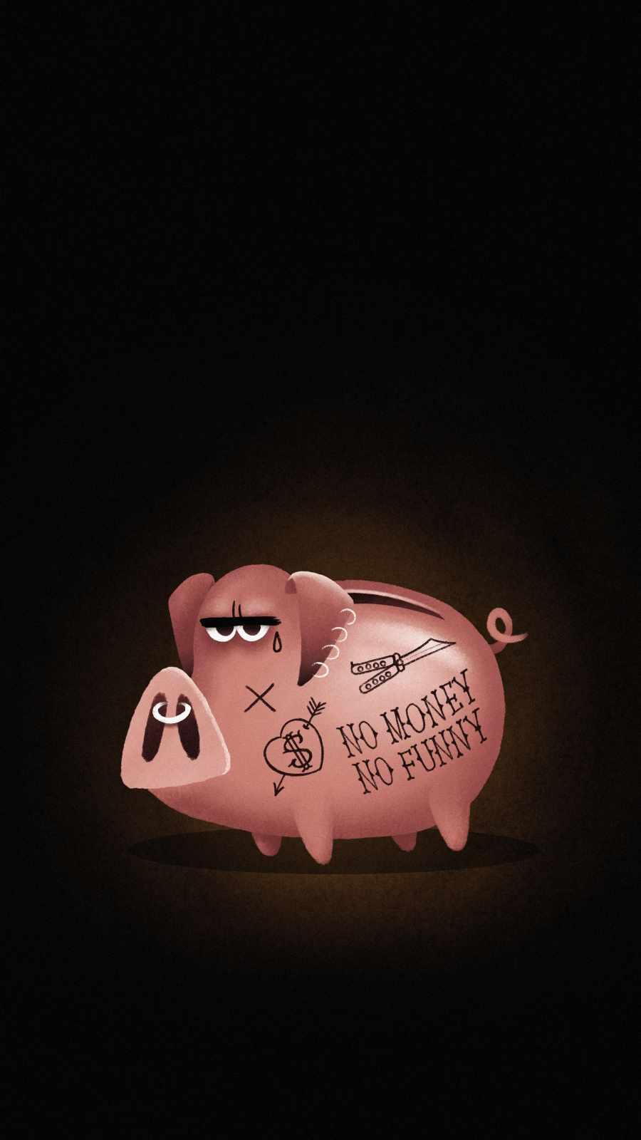 No Money No Funny Pig