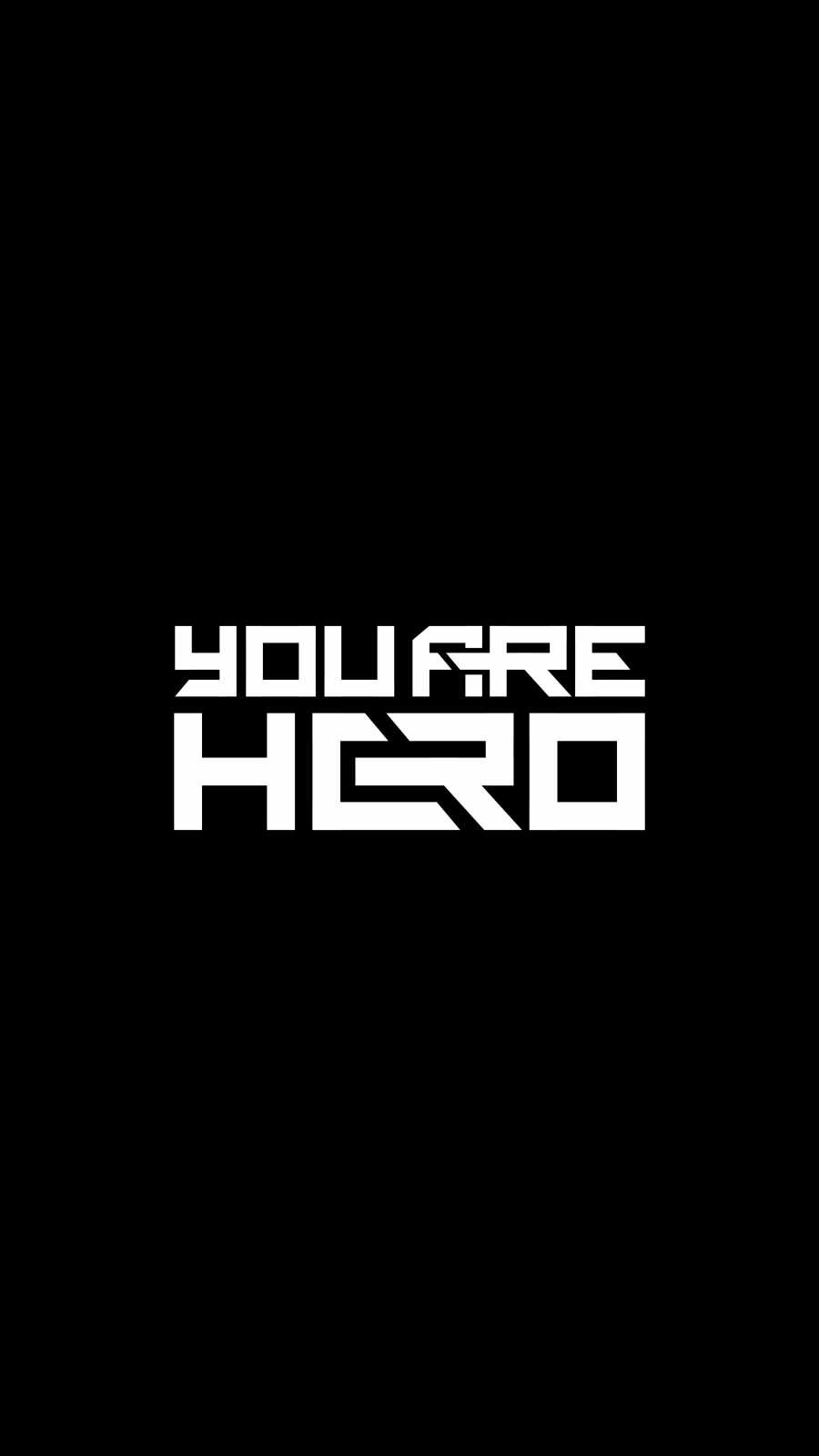 You Are Hero iPhone Wallpaper