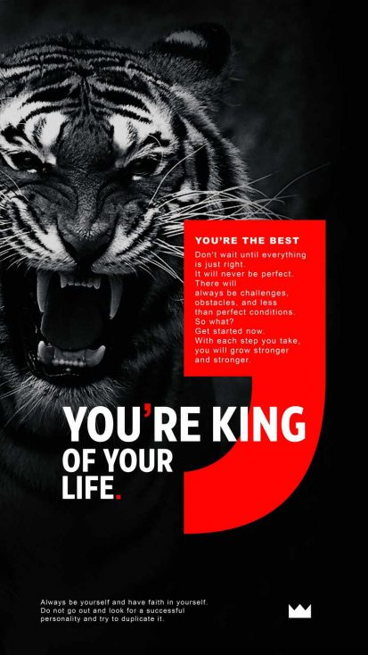 You Are King of your Life
