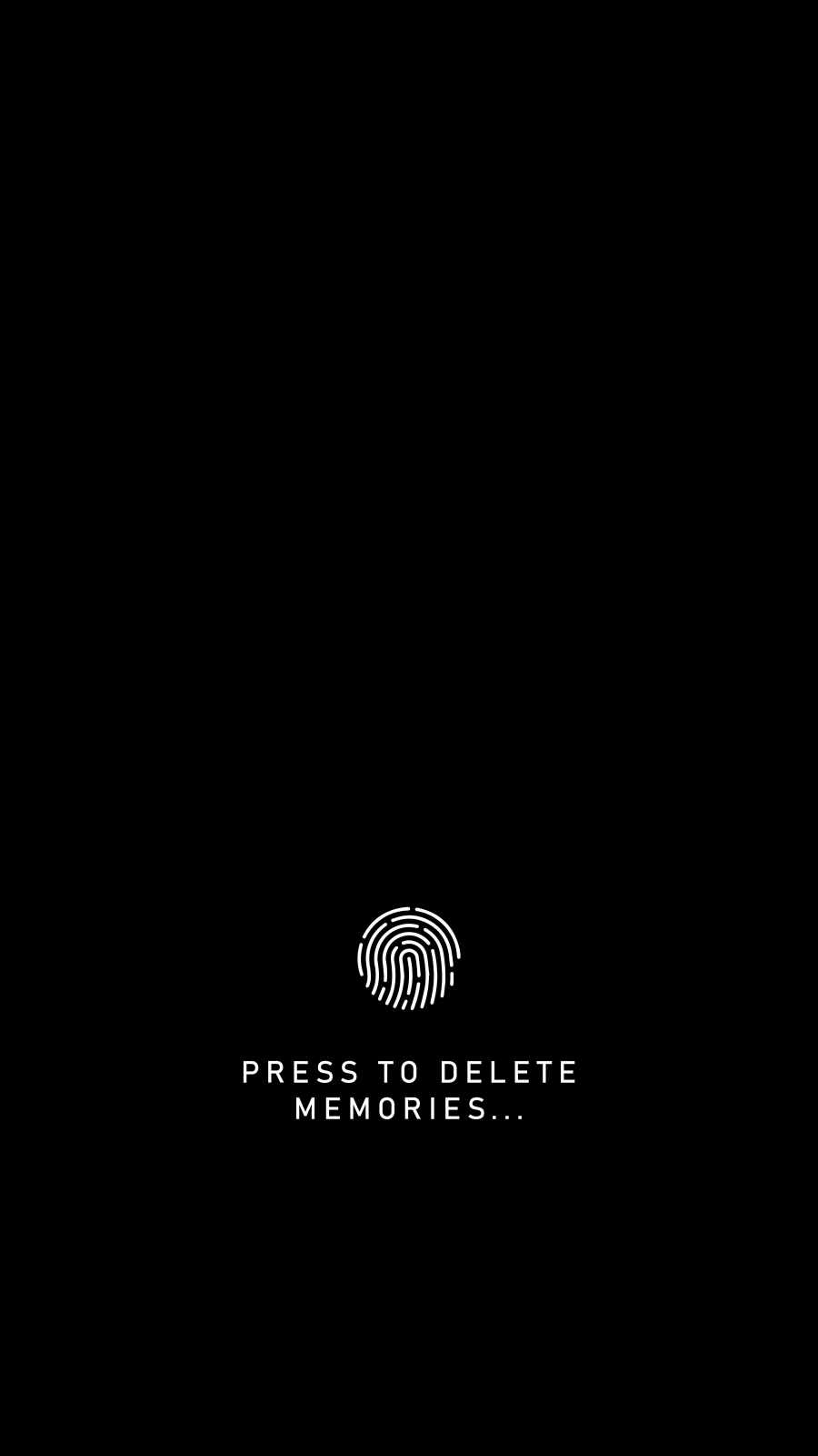 Press to Delete Memories