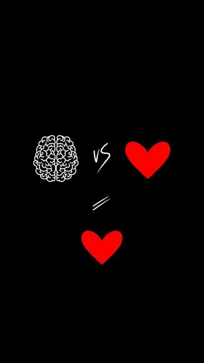 Brain vs Heart Who Wins