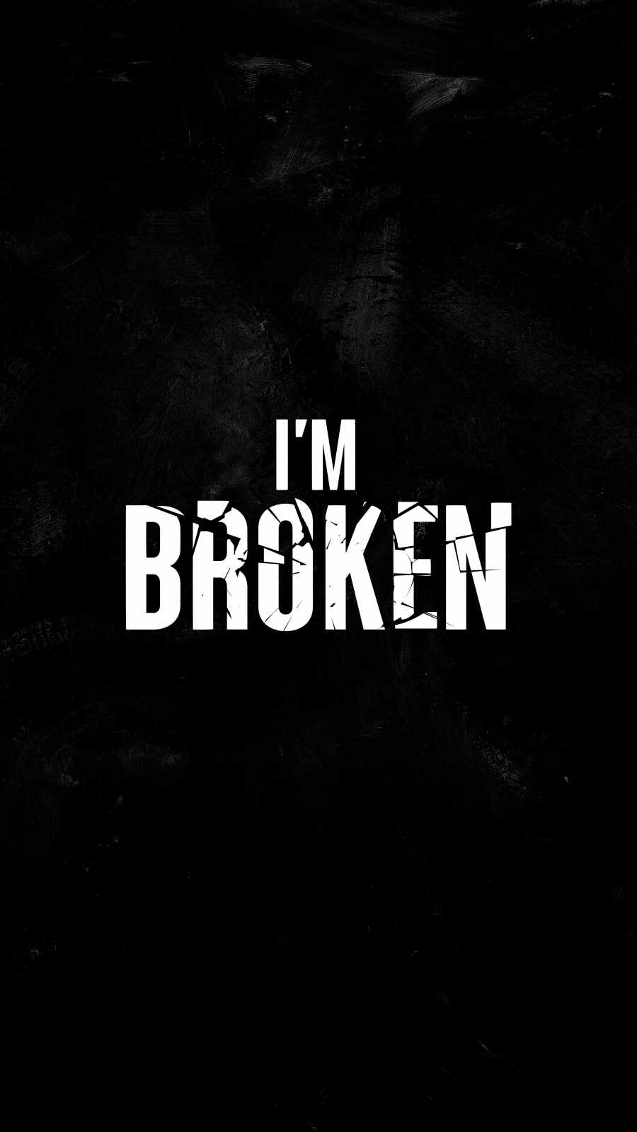 I AM Broken iPhone Wallpaper