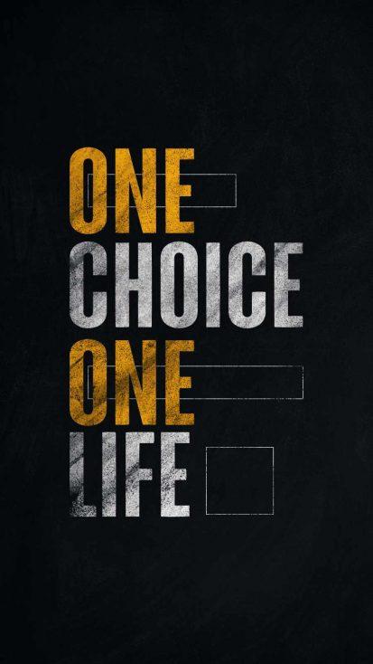 One Choice One Life