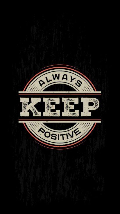Always Keep Positive